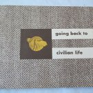 Military Vintage 1945 Going Back to Civilian Life  War and Navy Dept Feb 1945