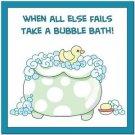 Beautiful Cute Decor Collectible Kitchen Fridge Magnet - Bubblebath Quotes #5