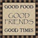 Primitive Country Folk Art Kitchen Refrigerator Magnet - Good Food Friends Times