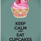 Keep Calm Collectible Art Kitchen Fridge Refrigerator Magnet - Eat Cupcakes