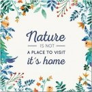 Primitive Country Folk Art Kitchen Refrigerator Magnet - Nature is Home Quote