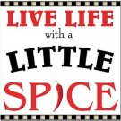 Primitive Country Folk Art Kitchen Refrigerator Magnet - Live Life with Spice