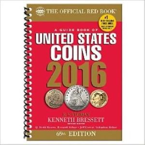 A Guide Book of United States Coins 2016 The Official Red Book Spiral