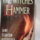 The Witches Hammer Jane Stanton Hitchcock 1994 First Printing