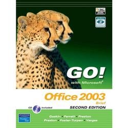 Go! with Microsoft Office 2003 Brief 2e and Student CD (Hardcover)