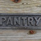 Cast iron vintage style PANTRY door sign wall raw iron pantry SSP