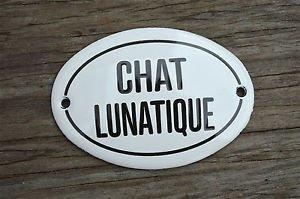 SMALL ANTIQUE STYLE ENAMEL METAL CHAT LUNATIQUE DOOR SIGN LUNATIC CAT PLAQUE