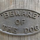 FANTASTIC TRADITIONAL STYLE CAST IRON BEWARE OF THE DOG SIGN WALL PLAQUE