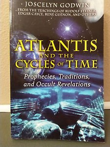 Atlantis and the Cycles of Time By Joscelyn Godwin-NEW