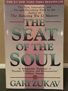 The Seat of the Soul by Gary Zukav-NEW