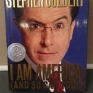 I Am America (And So Can You!) by Stephen Colbert-NEW