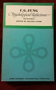 CG Jung PSYCHOLOGICAL REFLECTIONS SELECTIONS Edited By Jolande Jacobi 1st Editio