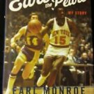 Earl the Pearl : My Story by Earl Monroe and Quincy Troupe HARDCOVER-NEW