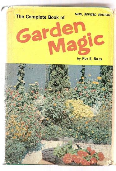 GARDEN MAGIC, Roy Biles, VINTAGE book,1961