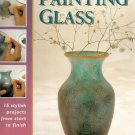 Painting Glass. Caroline Green, Holiday crafting!