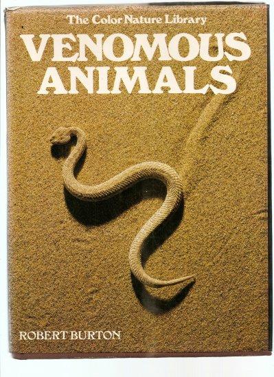 Venomous Animals, R. Burton, Slithering photography!