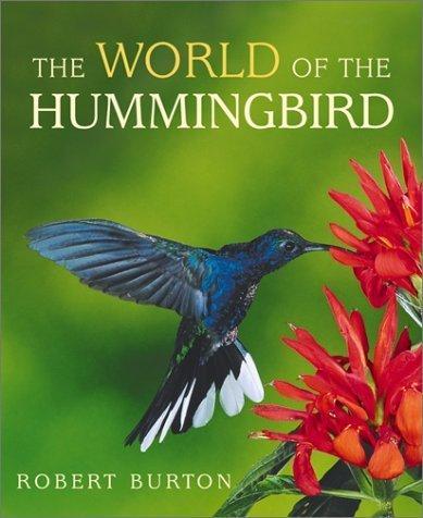 The World of the Hummingbird