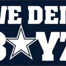 3x5ft Dallas Cowboys we dem boys flags 90x150cm with 2 Metal Grommets (STB)