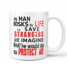 Inspirational Mug, Firefighter Gift for Women, Inspirational Gift for Her - Coffee Mug - Protect Me