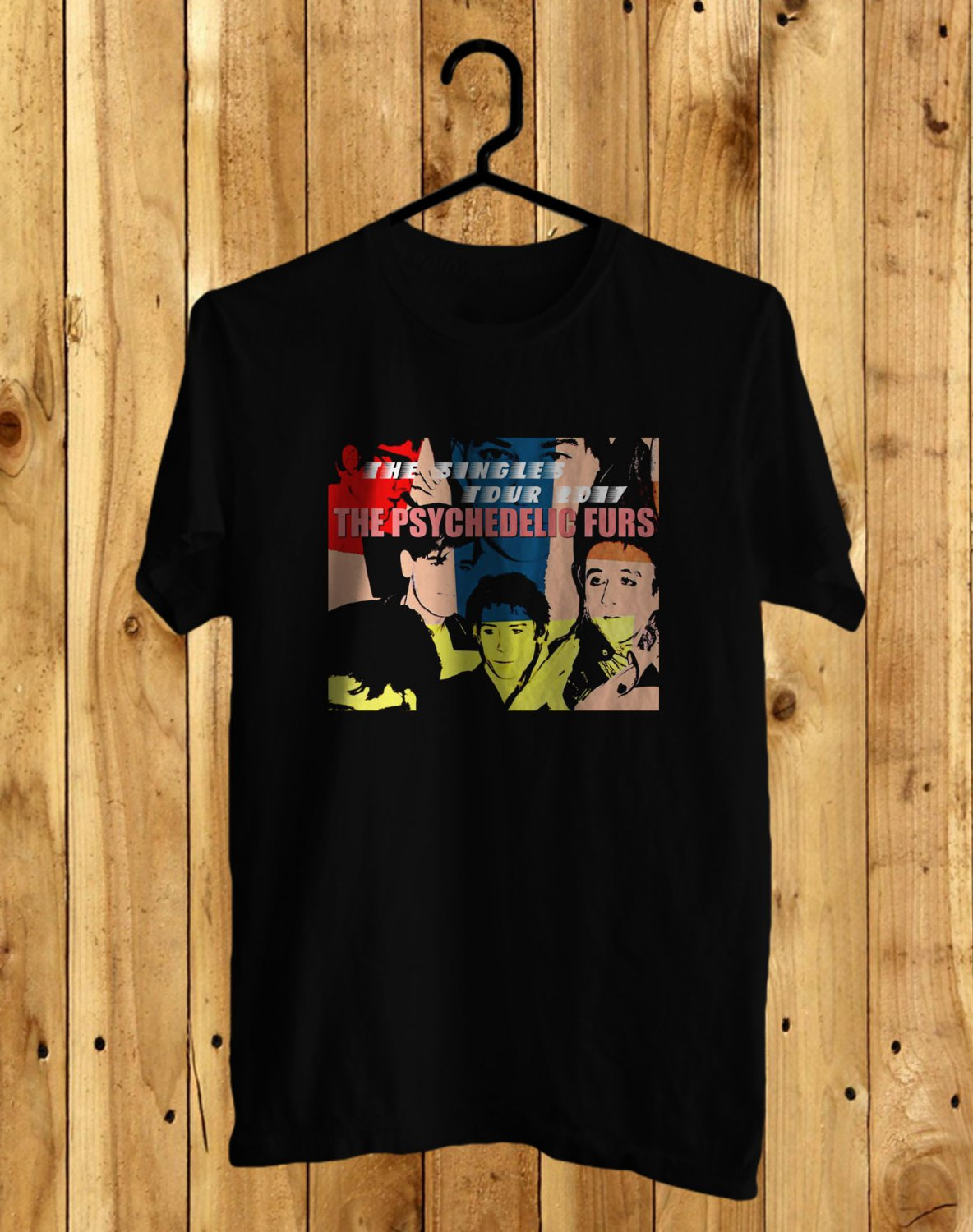 The Psychedelic Furs the Singles Tour 2017 Black Tee's Front Side by Complexart z3