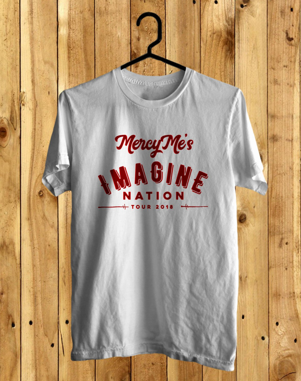 Mercy Me Imagine Nation Tour 2018 White Tee's Front Side by Complexart z3