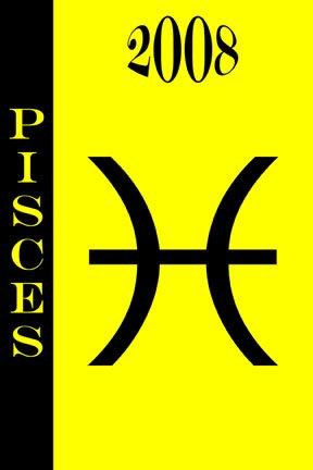 2008 daily Horoscope - Pisces