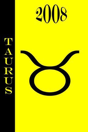2008 daily Horoscope - Taurus