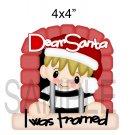 Dear Santa I Was Framed -  Printed Paper Piece