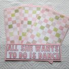 All She Wants To Do Is Dance - 4pc Mat Set