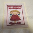 """We Believe In Angels - 5x7"""" Greeting Card with envelope"""