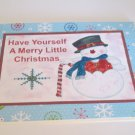 """Have Yourself A Merry Little Christmas Snowman - 5x7"""" Greeting Card with envelope"""