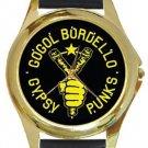 Gogol Bordello Gypsy Punks Gold Metal Watch
