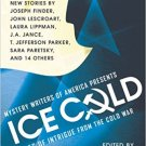 Ice Cold : Tales of Intrigue From The Cold War