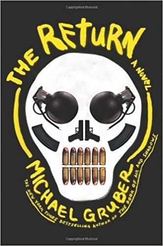 The Return: A Novel by Michael Gruber