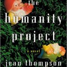 The Humanity Project: A Novel by Jean Thompson