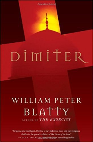 Dimiter by William Peter Blatty by William Peter Blatty