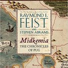 Midkemia: The Chronicles of Pug by Raymond E. Feist