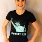 I'M WITH HER Lady Liberty - Women's T Shirt SIZE M