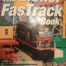 The Lionel FasTrack Book by Schleicher, Robert