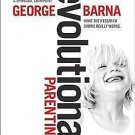 Revolutionary Parenting: What the Research Shows Really Works Barna, George Har