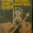 Chilton's Complete Home Wiring & Lighting Guide by L. Donald Meyers and...