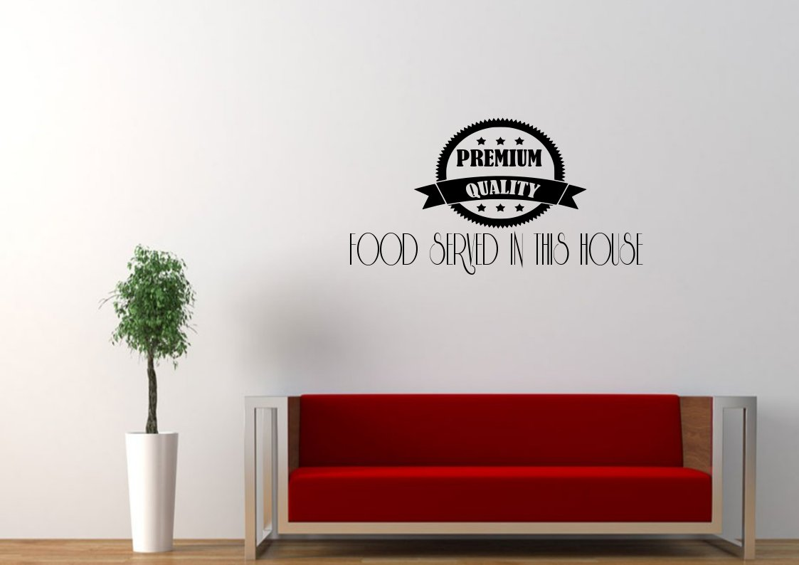 Premium Food Served In This House Large 30x20(inch)