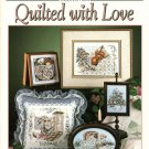 Stoney Creek Collection Quilted With Love 7 Designs to Cross Stitch