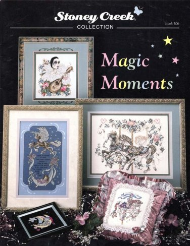 Stoney Creek Collection Magic Moments 8 Designs to Cross Stitch