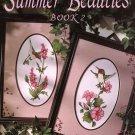 Leisure Arts Summer Beauties Book 2 Hummingbirds to Cross Stitch 2 Designs