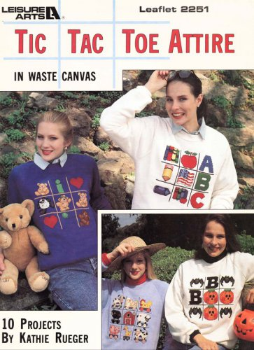 Leisure Arts Tic Tac Toe Attire in Waste Canvas 10 Designs to Cross Stitch