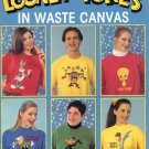 Leisure Arts Looney Tunes in Waste Canvas 22 Designs to Cross Stitch
