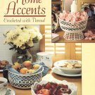 Leisure Arts Home Accents Crocheted With Thread 7 Designs