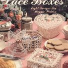Leisure Arts Crocheted Lace Boxes 8 Designs in Cotton Thread