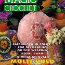 Magic Crochet Magazine Number 89 April 1994 - 30 Designs